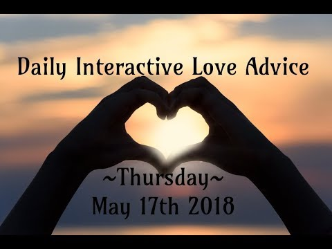 5/17/18 Daily Love Interactive Tarot Advice