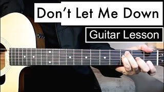 The Chainsmokers - Don't Let Me Down | Guitar Lesson (Tutorial) Easy Chords