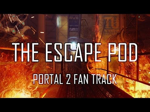 The Escape Pod (Portal 2 Styled Song)