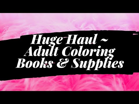 huge-haul!!!-|-adult-coloring-books-&-supplies