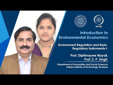LEC 50: Environmental Regulation and Basic Regulatory Instruments-I