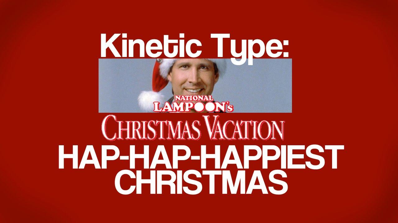 hap hap happiest christmas kinetic type - Hap Hap Happiest Christmas