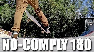 HOW TO NO-COMPLY 180