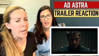 Ad Astra Trailer Reaction With Brad Pitt