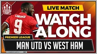 Manchester united vs west ham united live united stand watchalong