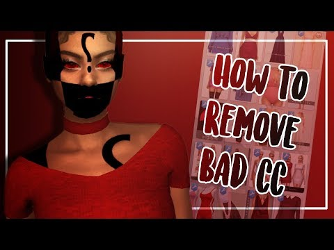 The Sims 4: HOW TO REMOVE UNWANTED/BAD CC (Tutorial)