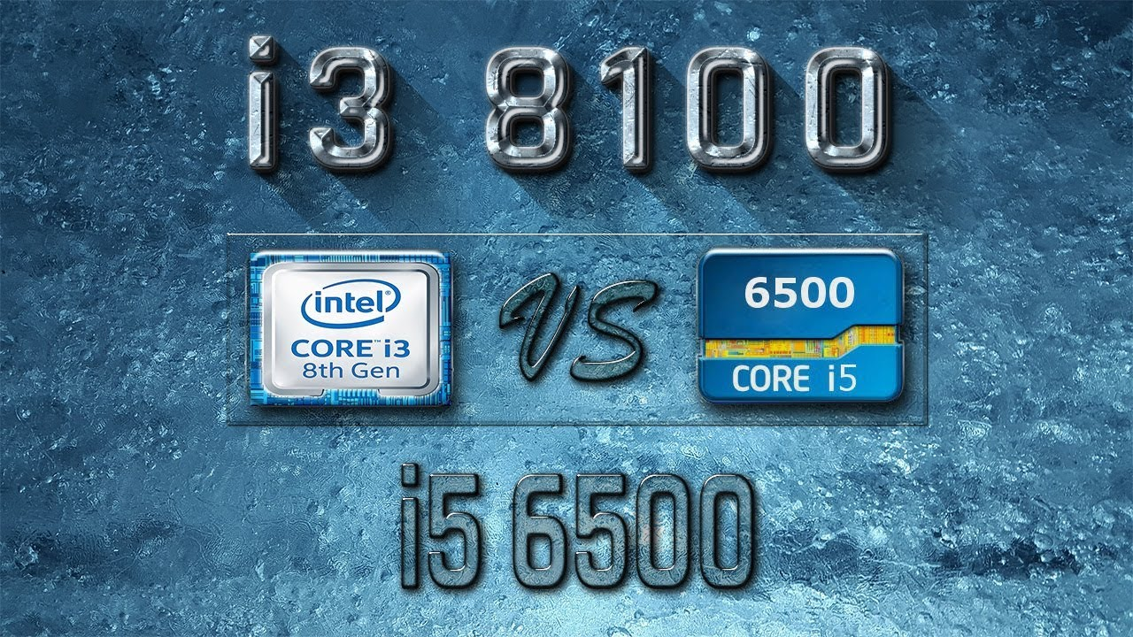 i3 8100 vs i5 6500 Benchmarks | Gaming Tests Review & Comparison