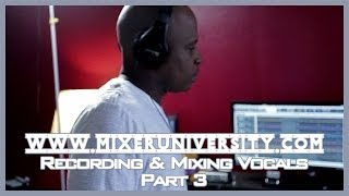 Recording & Mixing Vocals | Cakewalk Sonar X2 | Part 3