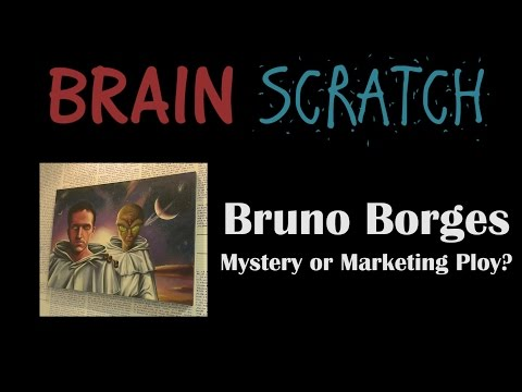 BrainScratch: Bruno Borges - Mystery or Marketing Ploy?