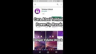 Cara Atasi Tombol Power Hp Android Rusak Dengan Aplikasi Volume Unlock screenshot 1