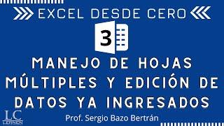 Excel DESDE CERO Parte 3: Manejo de hojas múltiples y edición de datos ya ingresados