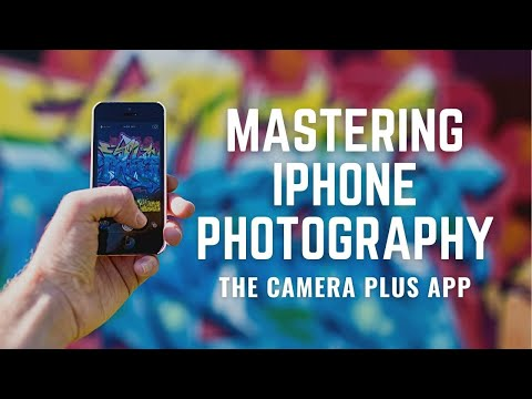 How To Use The Camera Plus App For IPhone