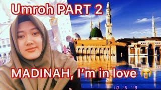 BEAUTIFUL MADINAH ❤️ Umroh Part 2