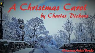 A CHRISTMAS CAROL by Charles Dickens - FULL AudioBook | GreatestAudioBooks - V6