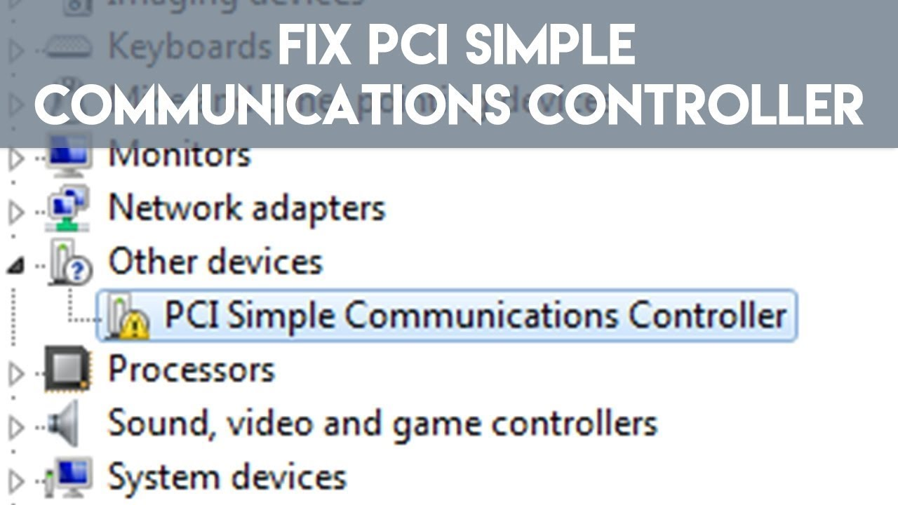 How to Install PCI Simple Communications Controller Device Driver Software  in Windows 8 1
