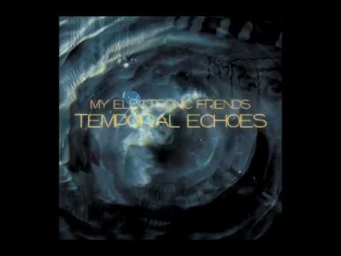 My Electronic Friends - Your Leaders