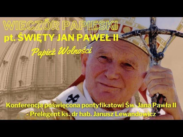 Zespół Muzyczny Syjon - Konferencja (Wieczór Papieski pt. św. Jan Paweł II - Papież Wolności)
