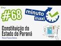 Constituição do Estado do Paraná - Minuto Maxi #68