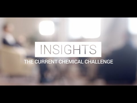 Insights - The Current Chemical Challenge