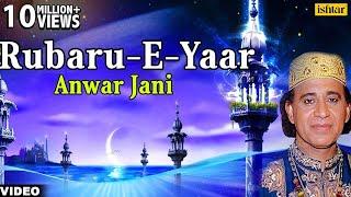 Main Rubaru-E-Yaar Hu (Anwar Jani)