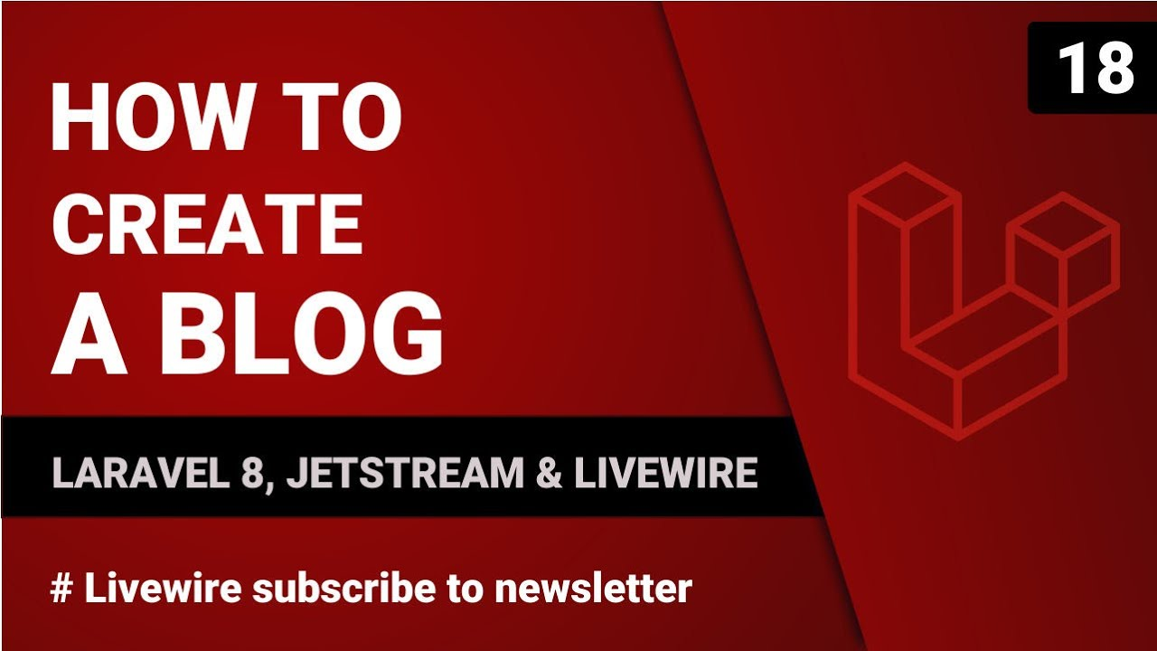Livewire Subscribe to Newsletter - Laravel 8, Jetstream and Livewire - Part 17