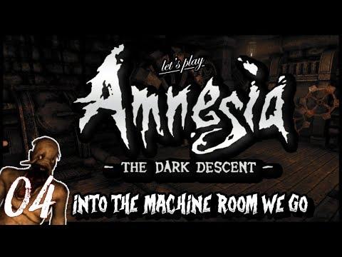 """Amnesia: The Dark Descent - Ep 4 """"Into the Machine Room We Go"""""""