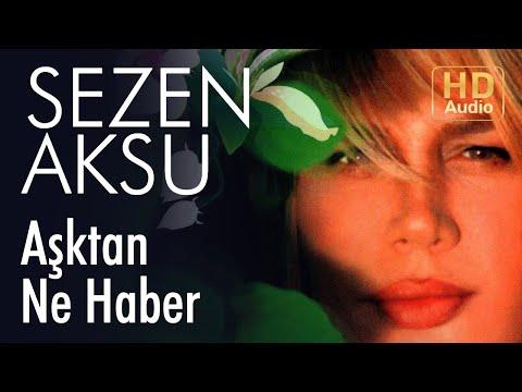 Sezen Aksu - Aşktan Ne Haber (Official Audio)