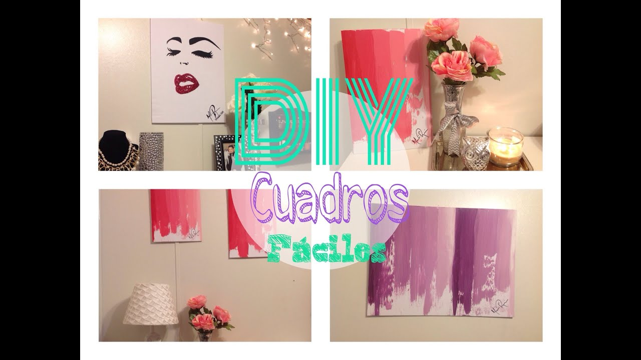 Diy cuadros lindos para decorar tu habitaci n youtube for Cuadros pequenos para decorar