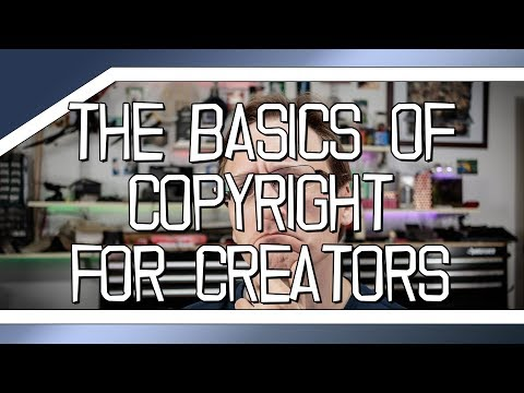 Basics of Copyright for Content Creators
