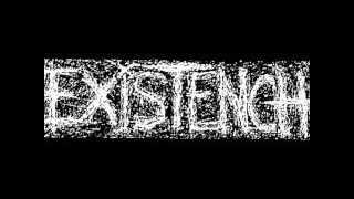 EXISTENCH RARE DEMO