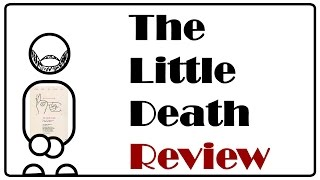 Quick Critic Reviews: The Little Death