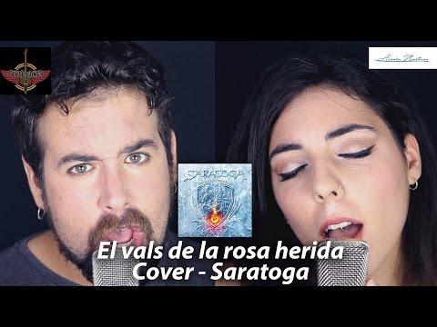 El vals de la rosa herida - Saratoga (Cover Amara Martínez Villalta y FVversiones)
