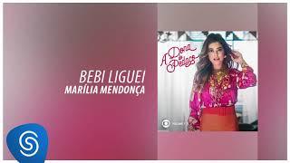 Baixar Marília Mendonça - Bebi Liguei (A Dona do Pedaço, Vol. 1) [Áudio Oficial]