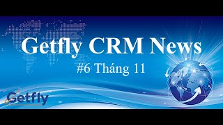 Bản tin cập nhật #6 Tháng 11- Phần mềm Getfly CRM