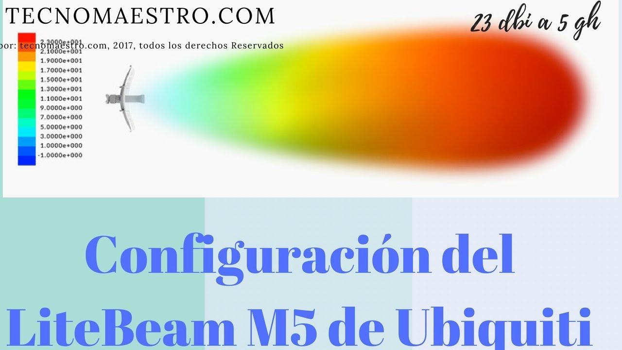 Configuración de la antena LiteBeam M5 de la marca ubiquiti