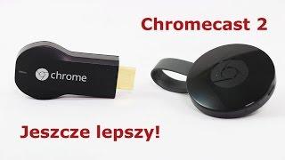 Chromecast 2 - recenzja i przegląd funkcji
