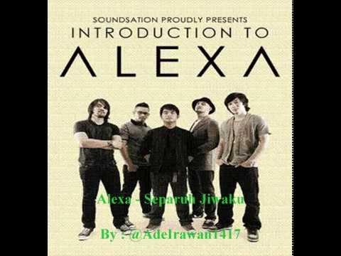 Alexa - Separuh Jiwaku