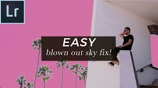 Lightroom Blown Out Sky Fix! (EASY!) Saving A Blown Out Sky In Lightroom 2018
