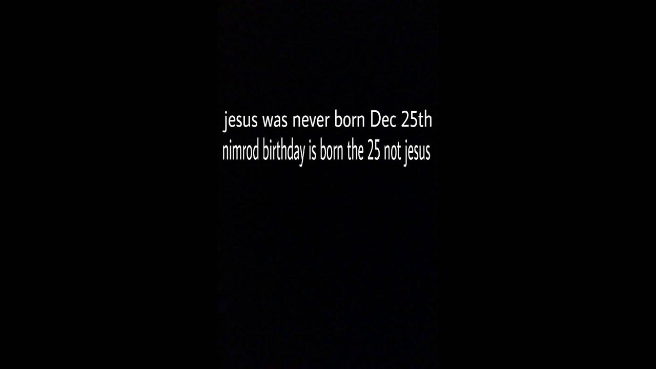 nimrod was born on the Dec 25,, not Jesus - YouTube