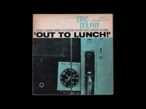 Eric Dolphy - Out To Lunch! (1964) full Album
