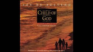 Child Of God – Lex de Azevedo & The London National Philharmonic Orchestra (Full Album) Mp3