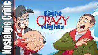 244 Nostalgia Critic - Eight Crazy Nights (Rus VO)