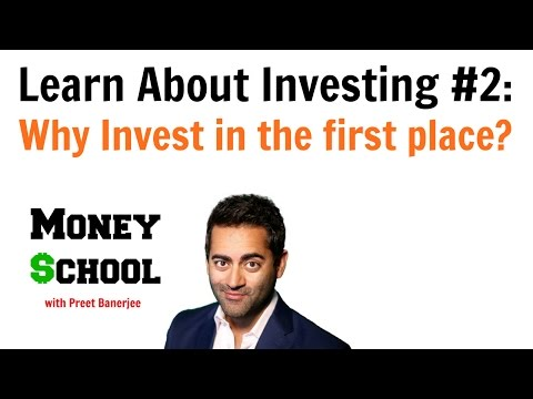 Learn About Investing #2: Why Invest In The First Place?