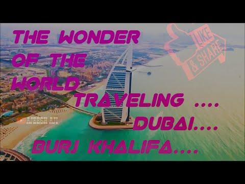 THE WONDER OF THE WORLD TRAVELING DUBAI BURJ KHALIFA DUBAI MALL TRAVEL VIDEO 2020 AJEESH AJI