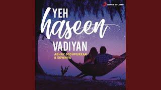Yeh Haseen Vadiyan (Rewind Version)