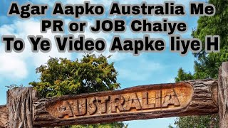 Jobs in Australia ,documents certification, easy way to find job ,PR,student visa, border.gov.au