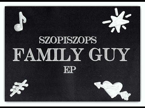 SZOPISZOPS-FAMILY GUY EP (Jordan rak,Kudel,DonDe,Funk Monster,Poszwixxx,Avens)
