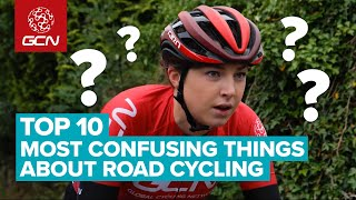 The Most Confusing Things About Road Cycling