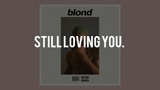 "[SOLD] ""Still Loving You"" - Frank Ocean x Bryson Tiller Type B…"