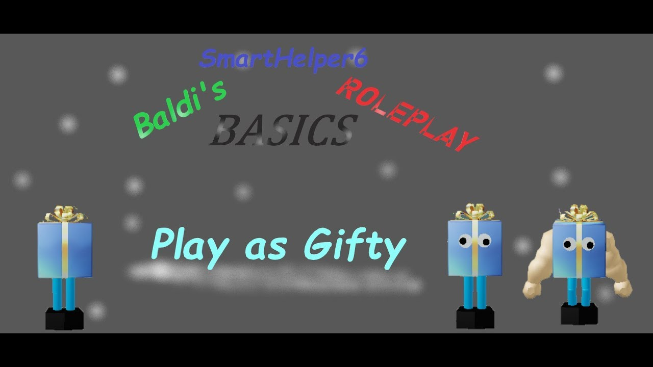 Play As Gifty Baldi S Basics Roleplay Rblx Youtube